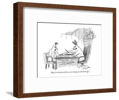 """""""May I remind you that we can always go with duck eggs."""" - New Yorker Cartoon-Mike Twohy-Framed Premium Giclee Print"""