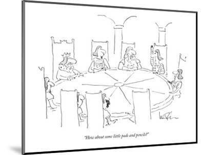 """""""How about some little pads and pencils?"""" - New Yorker Cartoon-Arnie Levin-Mounted Premium Giclee Print"""