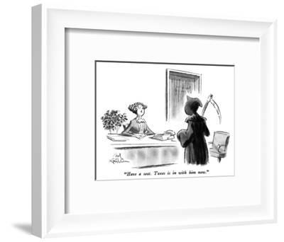 """""""Have a seat.  Taxes is in with him now."""" - New Yorker Cartoon-Ed Fisher-Framed Premium Giclee Print"""