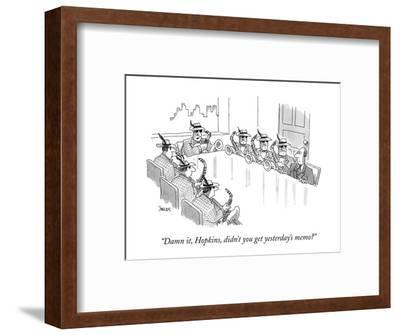 """Damn it, Hopkins, didn't you get yesterday's memo?"" - New Yorker Cartoon-Jack Ziegler-Framed Premium Giclee Print"