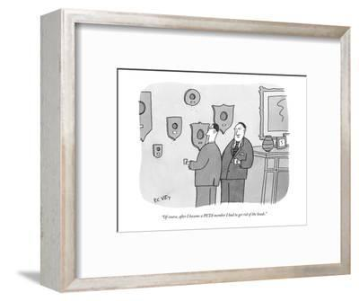 """""""Of course, after I became a PETA member I had to get rid of the heads."""" - New Yorker Cartoon-Peter C. Vey-Framed Premium Giclee Print"""