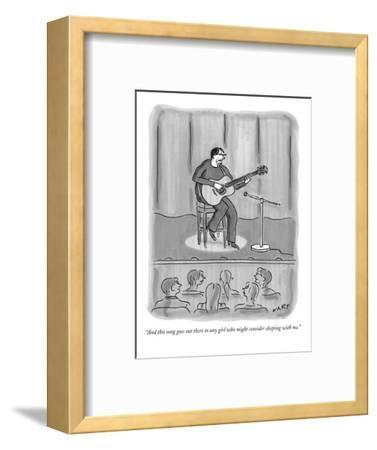 """And this song goes out there to any girl who might consider sleeping with?"" - New Yorker Cartoon-Kim Warp-Framed Premium Giclee Print"