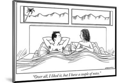"""Over all, I liked it, but I have a couple of notes."" - New Yorker Cartoon-Alex Gregory-Mounted Premium Giclee Print"