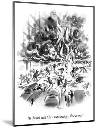 """It doesn't look like a ruptured gas line to me."" - New Yorker Cartoon-Lee Lorenz-Mounted Premium Giclee Print"