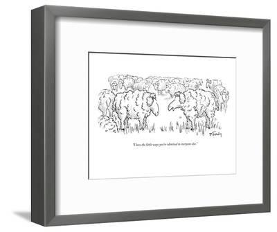 """""""I love the little ways you're identical to everyone else."""" - New Yorker Cartoon-Mike Twohy-Framed Premium Giclee Print"""