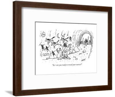 """""""So?are you ready to reveal your sources?"""" - New Yorker Cartoon-Tom Cheney-Framed Premium Giclee Print"""