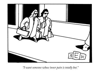 """""""I want someone whose inner pain is totally hot."""" - New Yorker Cartoon-Bruce Eric Kaplan-Framed Premium Giclee Print"""