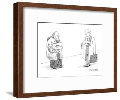 "Begging man has ""Please"" sign around his neck.  Passerby has ""Sorry"" sign ? - New Yorker Cartoon-Pat Byrnes-Framed Premium Giclee Print"