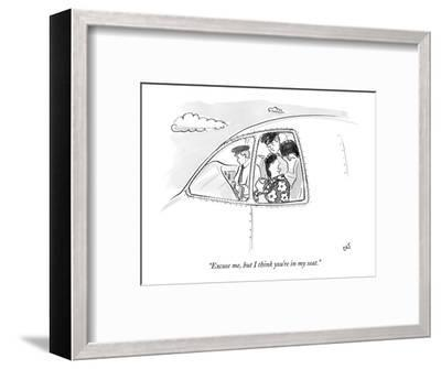 """""""Excuse me, but I think you're in my seat."""" - New Yorker Cartoon-Carolita Johnson-Framed Premium Giclee Print"""