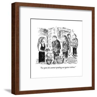 """""""I've spent the summer speaking out against violence."""" - New Yorker Cartoon-Edward Koren-Framed Premium Giclee Print"""
