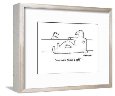 """You want to run a tab?"" - New Yorker Cartoon-Charles Barsotti-Framed Premium Giclee Print"
