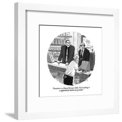 """""""Protection is a thing of the past, Eddie.  You're looking at a supplement?"""" - New Yorker Cartoon-Danny Shanahan-Framed Premium Giclee Print"""