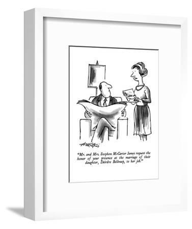 """""""Mr. and Mrs. Stephen McCarter James request the honor of your presence at?"""" - New Yorker Cartoon-Henry Martin-Framed Premium Giclee Print"""