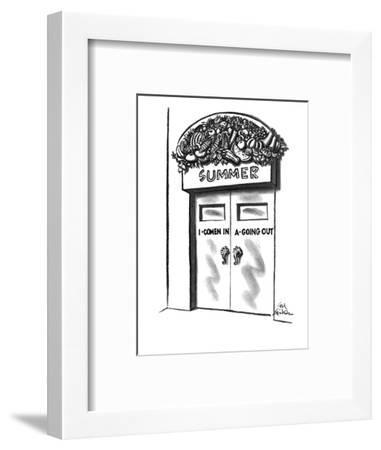 "Banner over door says ""Summer"" and is decorated with fruits and vegetables?"" - New Yorker Cartoon-Ed Fisher-Framed Premium Giclee Print"