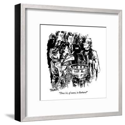 """Three 'a's, of course, in Barbara?"" - New Yorker Cartoon-William Hamilton-Framed Premium Giclee Print"