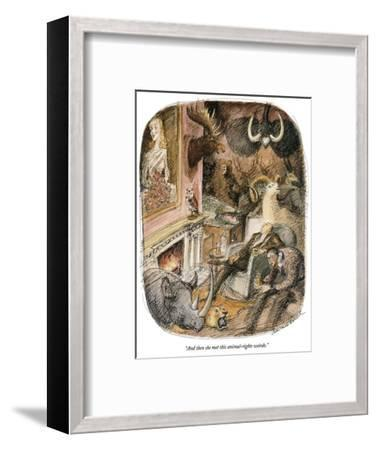 """And then she met this animal-rights weirdo."" - New Yorker Cartoon-Edward Sorel-Framed Premium Giclee Print"