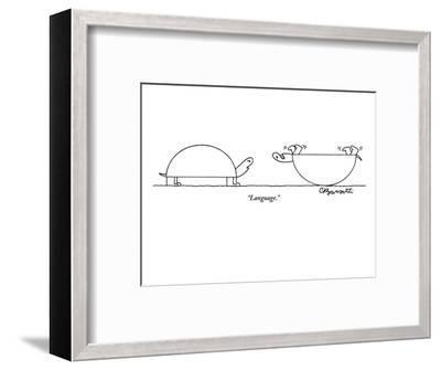 """Language."" - New Yorker Cartoon-Charles Barsotti-Framed Premium Giclee Print"