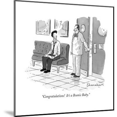 """Congratulations!  It's a Beanie Baby."" - New Yorker Cartoon-Danny Shanahan-Mounted Premium Giclee Print"