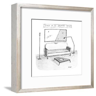 Attack of the Creeping Doily - New Yorker Cartoon-Roz Chast-Framed Premium Giclee Print