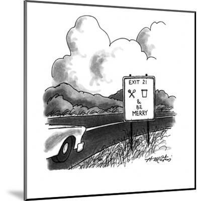 """A highway sign is marked, """"Exit 21, eat, drink & be Merry."""" - New Yorker Cartoon-Henry Martin-Mounted Premium Giclee Print"""