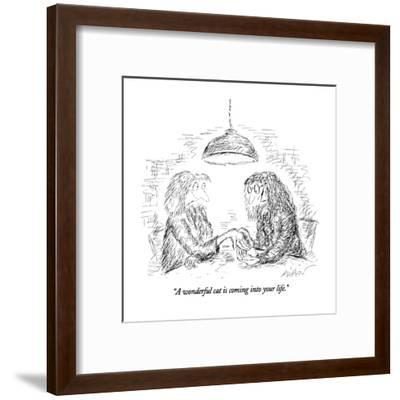 """""""A wonderful cat is coming into your life."""" - New Yorker Cartoon-Edward Koren-Framed Premium Giclee Print"""