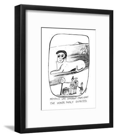 Memphis Was Different From What the Vicker Family Expected - New Yorker Cartoon-Stephanie Skalisky-Framed Premium Giclee Print