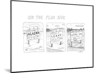 On The Plus Side - New Yorker Cartoon-Roz Chast-Mounted Premium Giclee Print