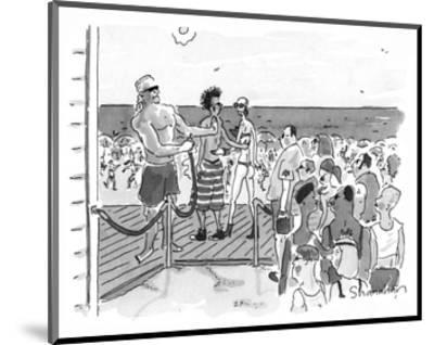 People are let onto beach by bouncer like a club. - New Yorker Cartoon-Danny Shanahan-Mounted Premium Giclee Print