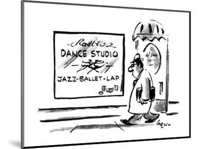 Sign on Dance stuio lists 'Jazz-Ballet-Lap' as what is taught. - New Yorker Cartoon-Lee Lorenz-Mounted Premium Giclee Print