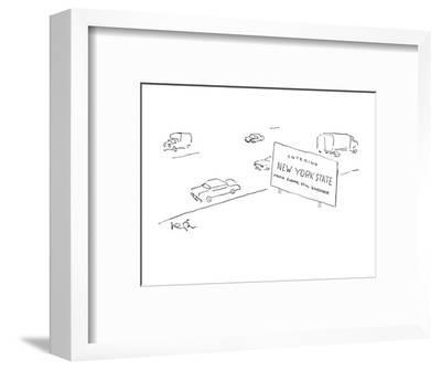 """Large sign on road saying """"Welcome to New York State-Mario Cuomo, Still Go? - New Yorker Cartoon-Arnie Levin-Framed Premium Giclee Print"""