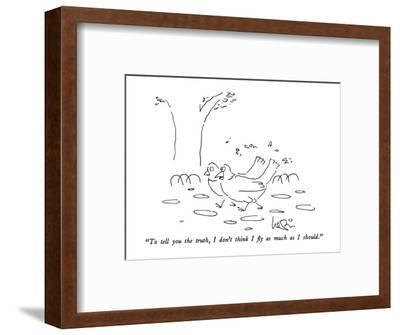 """To tell you the truth, I don't think I fly as much as I should."" - New Yorker Cartoon-Arnie Levin-Framed Premium Giclee Print"