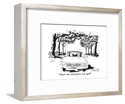"""""""There's that raised-eyebrow look again!"""" - New Yorker Cartoon-Mischa Richter-Framed Premium Giclee Print"""