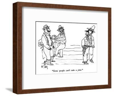 """""""Some people can't take a joke."""" - New Yorker Cartoon-William Steig-Framed Premium Giclee Print"""