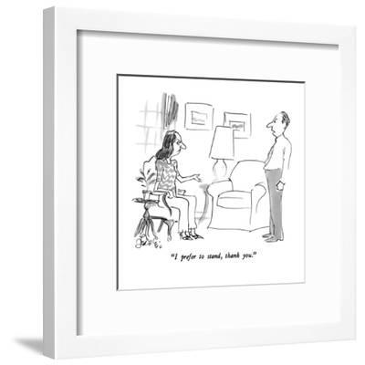 """I prefer to stand, thank you."" - New Yorker Cartoon-Edward Frascino-Framed Premium Giclee Print"