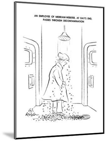 An Employee OF Merriam-Webster, At Day's End, Passes Through Decontaminati? - New Yorker Cartoon-Ed Fisher-Mounted Premium Giclee Print
