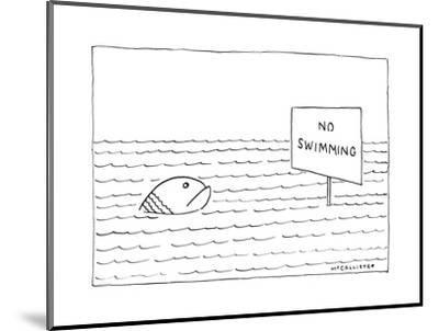 """A large, unhappy-looking fish in a large body of rippling water gazes at a?"""" - New Yorker Cartoon-Richard McCallister-Mounted Premium Giclee Print"""