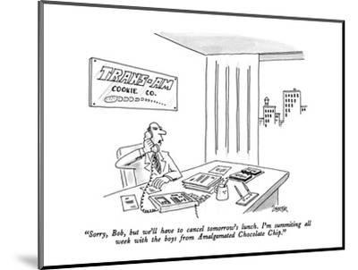 """""""Sorry, Bob, but we'll have to cancel tomorrow's lunch.  I'm summiting all?"""" - New Yorker Cartoon-Jack Ziegler-Mounted Premium Giclee Print"""