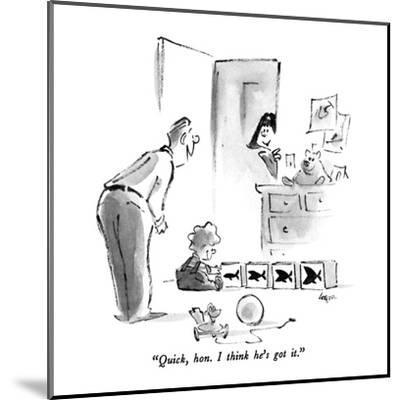 """Quick, hon.  I think he's got it."" - New Yorker Cartoon-Lee Lorenz-Mounted Premium Giclee Print"