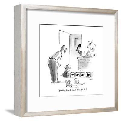 """Quick, hon.  I think he's got it."" - New Yorker Cartoon-Lee Lorenz-Framed Premium Giclee Print"