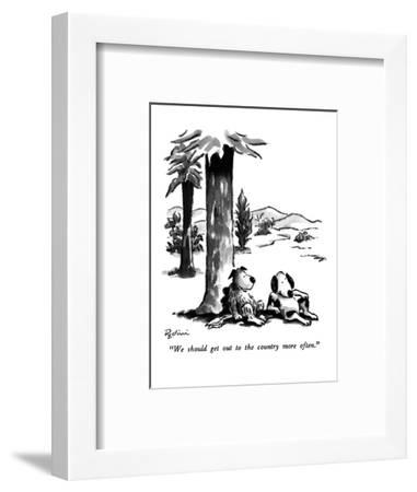 """We should get out to the country more often."" - New Yorker Cartoon-Eldon Dedini-Framed Premium Giclee Print"