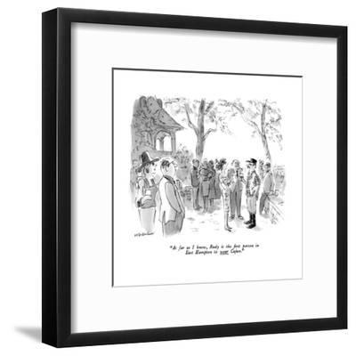 """""""As far as I know, Rudy is the first person in East Hampton to wear Cajun.?"""" - New Yorker Cartoon-James Stevenson-Framed Premium Giclee Print"""