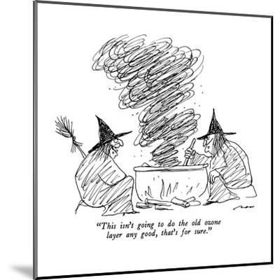 """""""This isn't going to do the old ozone layer any good, that's for sure."""" - New Yorker Cartoon-Al Ross-Mounted Premium Giclee Print"""