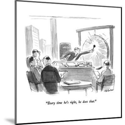 """""""Every time he's right, he does that."""" - New Yorker Cartoon-James Stevenson-Mounted Premium Giclee Print"""