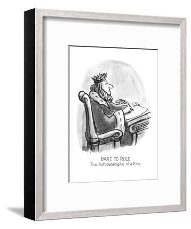 Dare To Rule: The Autobiography of a King - New Yorker Cartoon-Warren Miller-Framed Premium Giclee Print