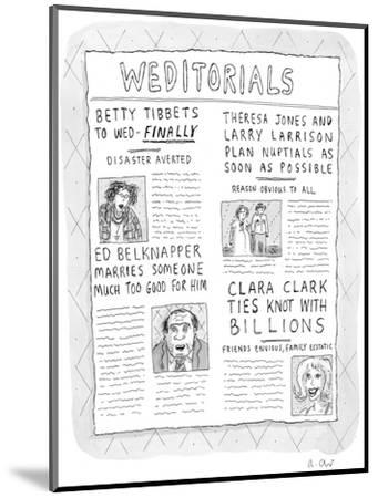 Weditorials - New Yorker Cartoon-Roz Chast-Mounted Premium Giclee Print