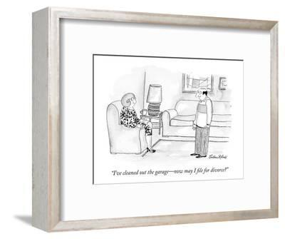 """""""I've cleaned out the garage?now may I file for divorce?"""" - New Yorker Cartoon-Victoria Roberts-Framed Premium Giclee Print"""