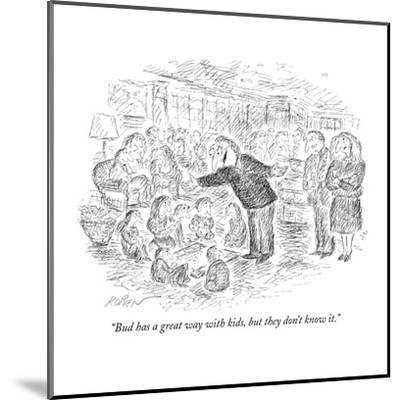 """""""Bud has a great way with kids, but they don't know it."""" - New Yorker Cartoon-Edward Koren-Mounted Premium Giclee Print"""