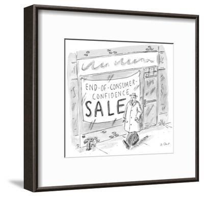 Man walks by storefront with large sign that reads, 'End-Of-Consumer-Confi… - New Yorker Cartoon-Roz Chast-Framed Premium Giclee Print