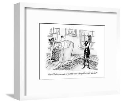 """Are all Brits bisexual, or just the ones who publish their diaries?"" - New Yorker Cartoon-Victoria Roberts-Framed Premium Giclee Print"