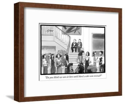 """""""Do you think we can sit here until there's a dot-com revival?"""" - New Yorker Cartoon-Harry Bliss-Framed Premium Giclee Print"""